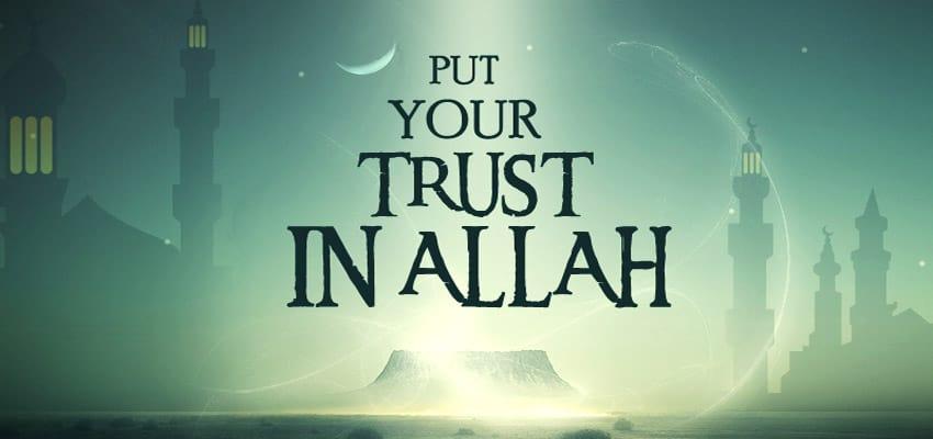 I put my trust in Allah 1