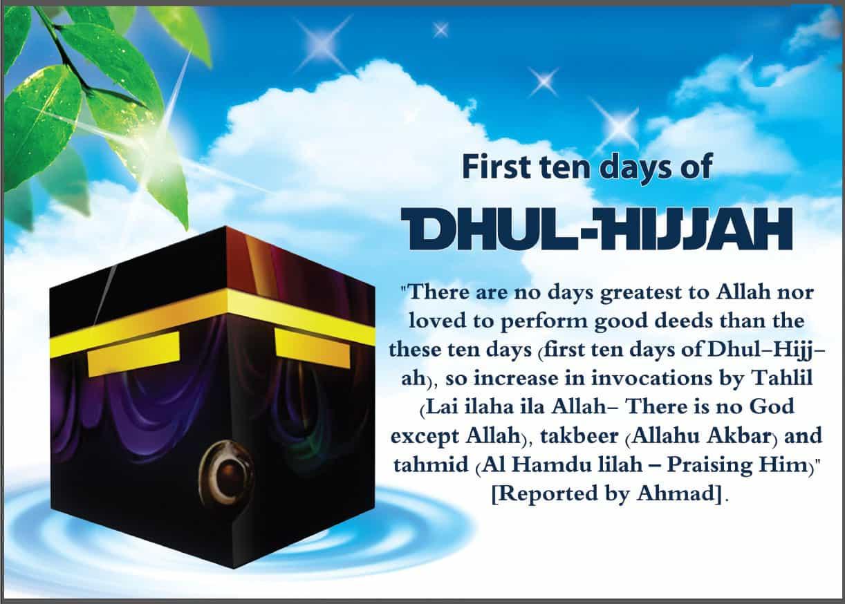 The first ten days of Zul-Hijjah 1