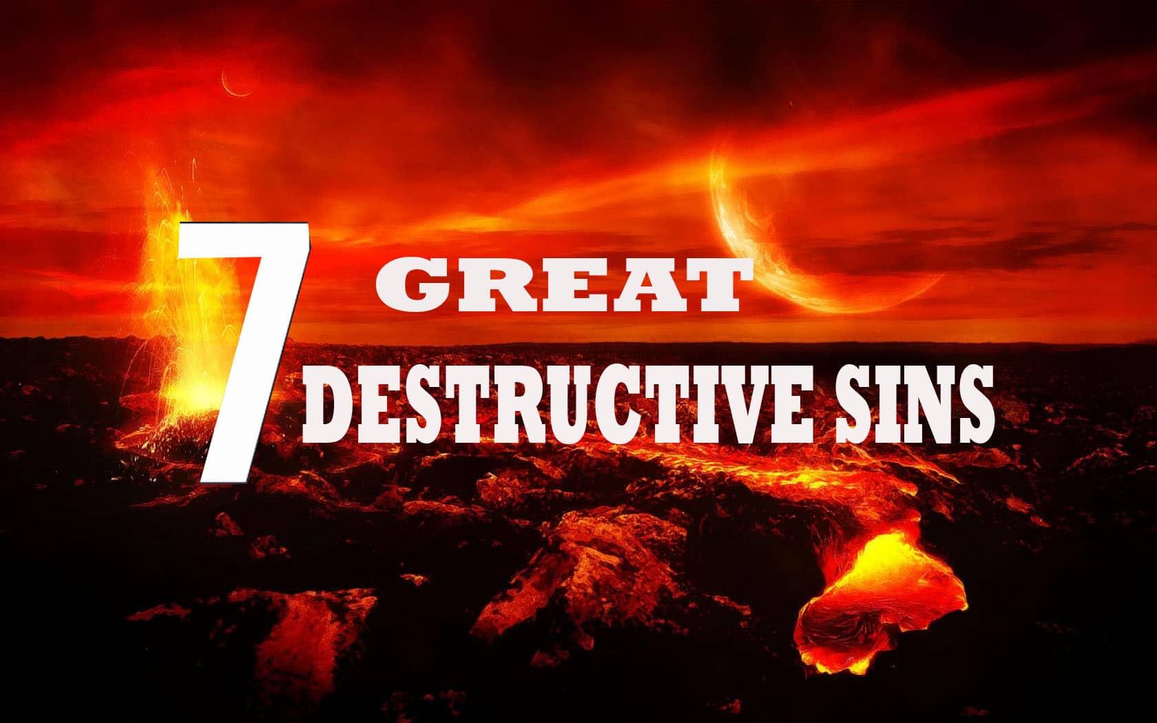 The seven great destructive sins 1