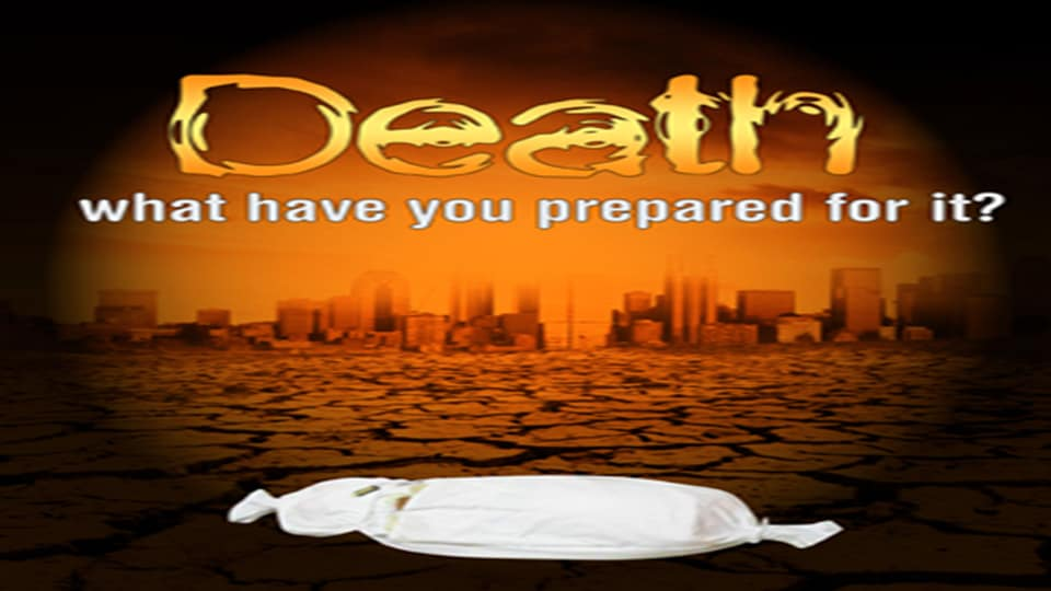Death: what have you prepared for it? 2