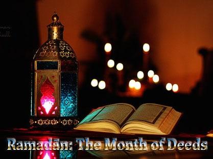 Ramadān: The Month of Deeds 1