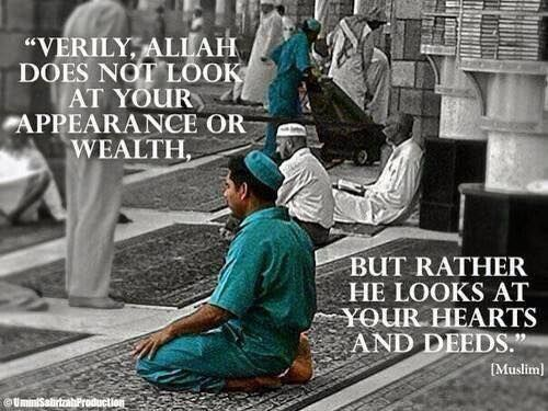 Allah Does not Look at Your Apperance 19