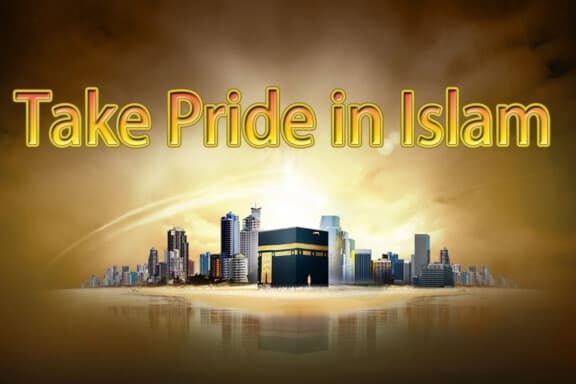 Take Pride in Islam 11