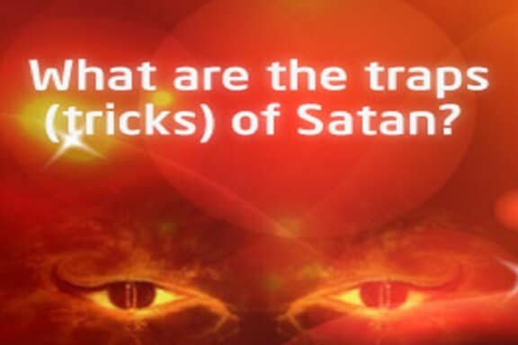Traps of Satan for New Muslims! 7