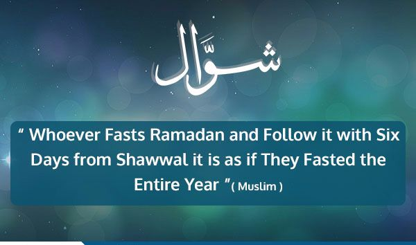 The Virtue of Fasting Six Days in the Month of Shawwâl 1