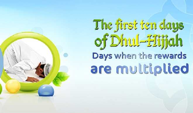 Superiority of the First Ten Days of Dhul-Hijjah 1