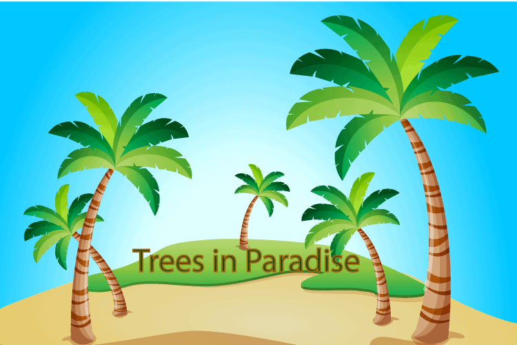 Trees in Paradise 1