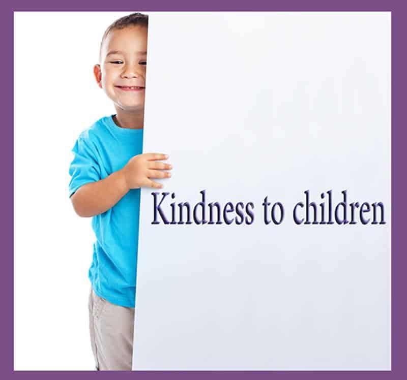 Kindness to children 1