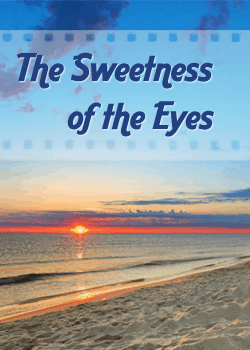The Sweetness of the Eyes 17